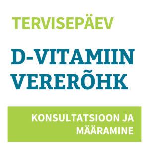 D-vitamiini taseme ja vererõhu mõõtmine ning konsultatsioon 24.04.2019